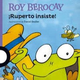 ¡Ruperto insiste!