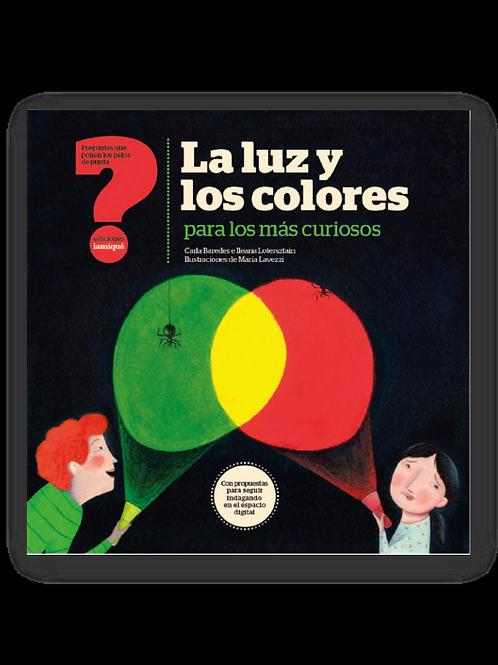 La luz y los colores para los más curiosos