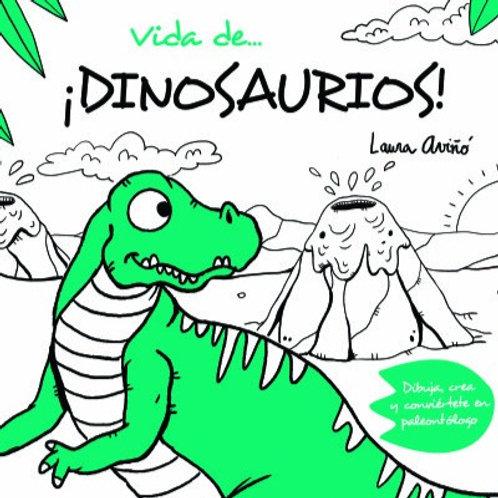 Vida de ¡Dinosaurios!