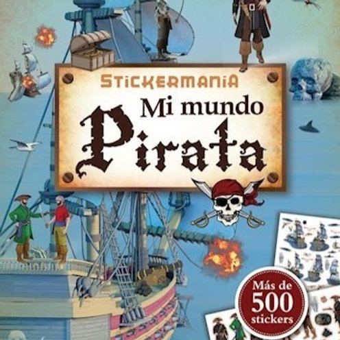 Stickermanía - Mi mundo pirata