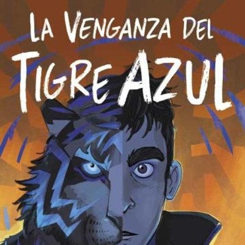 La venganza del tigre azul