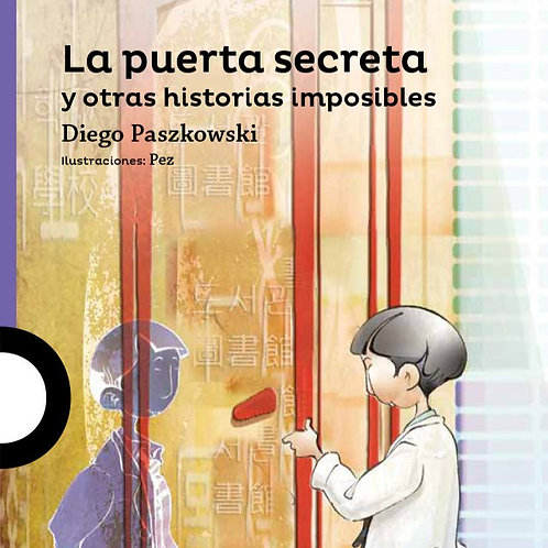 La puerta secreta y otras historias imposibles