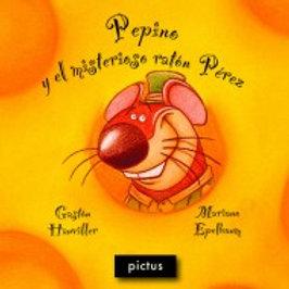Pepino y el misterioso ratón Perez