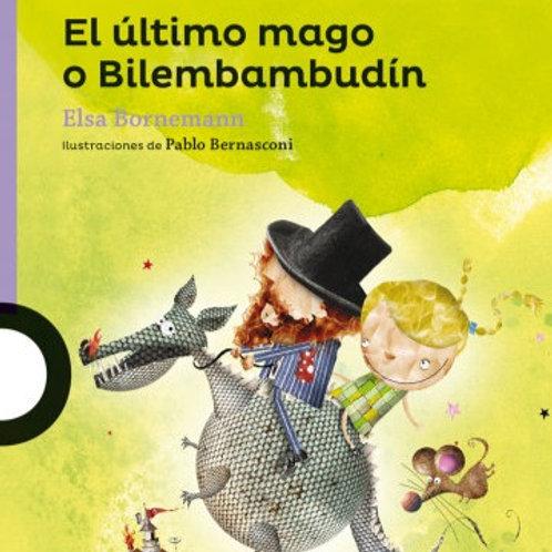 El último mago o Bilembambudín