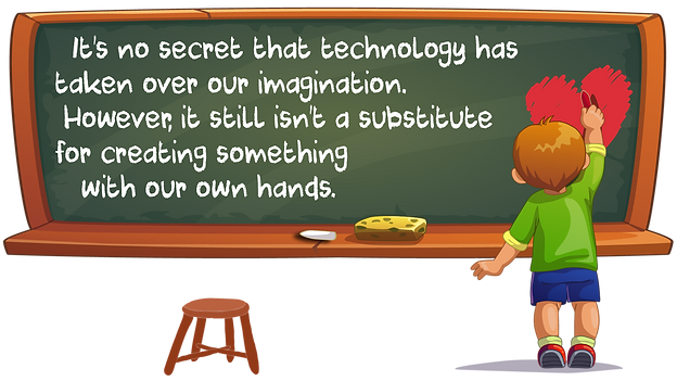 Technology is not a substitute for hand activity