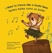 I Want to Dance like a Koala Bear Book C