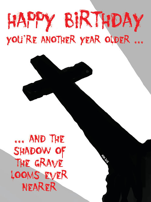 'Shadow  of the Grave' Birthday card