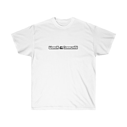 Women in the Community  Ultra Cotton Tee
