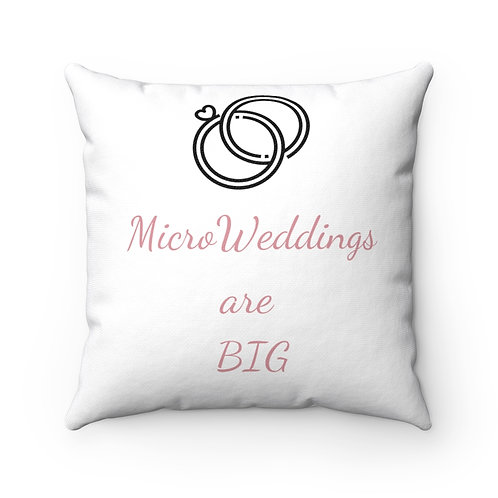 Micro Weddings are Big Square Pillow Case
