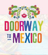Doorway to Mexico