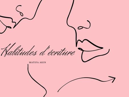 HABITUDES D' ECRITURE