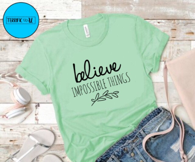 Believe Impossible Things