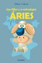ÁRIES - Seu Filho e a Astrologia