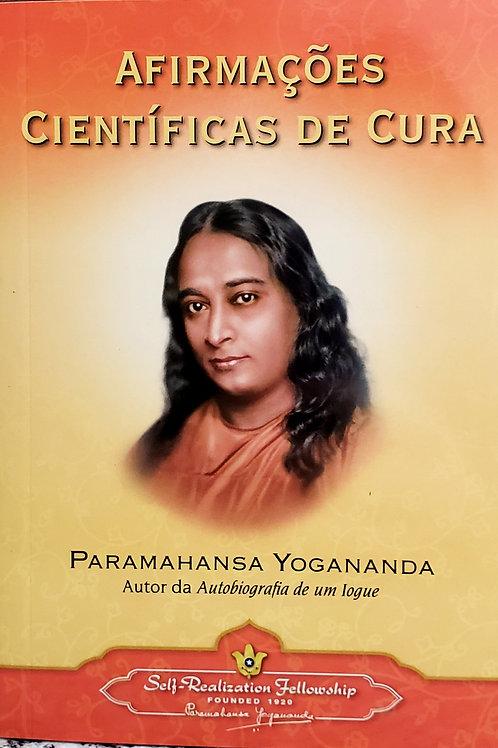 Afirmacoes Cientificas de Cura - Paramahansa Yogananda