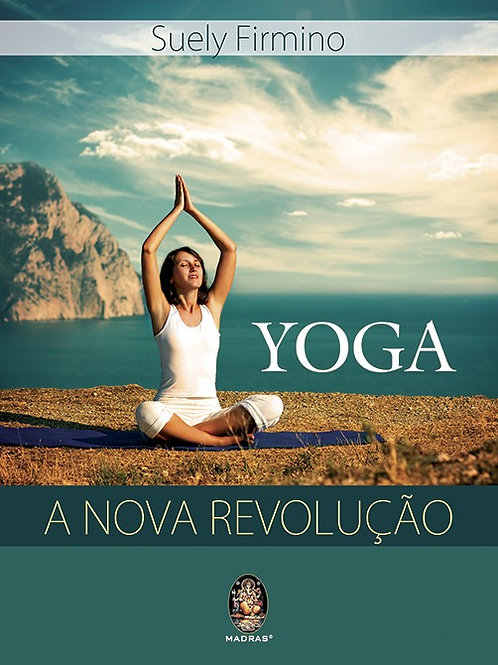 Livro YOGA - A Nova Revolução