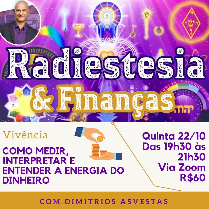 Vivência: Radiestesia e Finanças com Dimitrios Asvestas