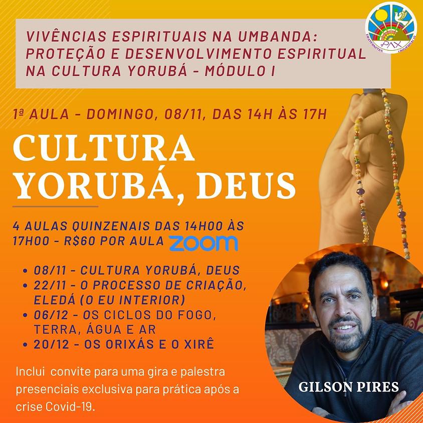 Vivências Espirituais na Umbanda - com Gilson Pires