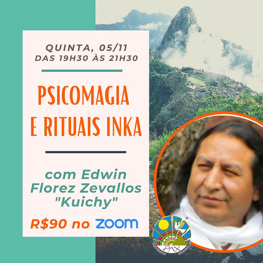 Psicomagia  e Rituais Inka - por Kuichy