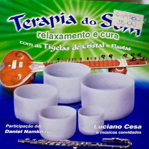 CD Terapia do Som - Relaxamento e Cura com Tigelas de Cristal e Flautas
