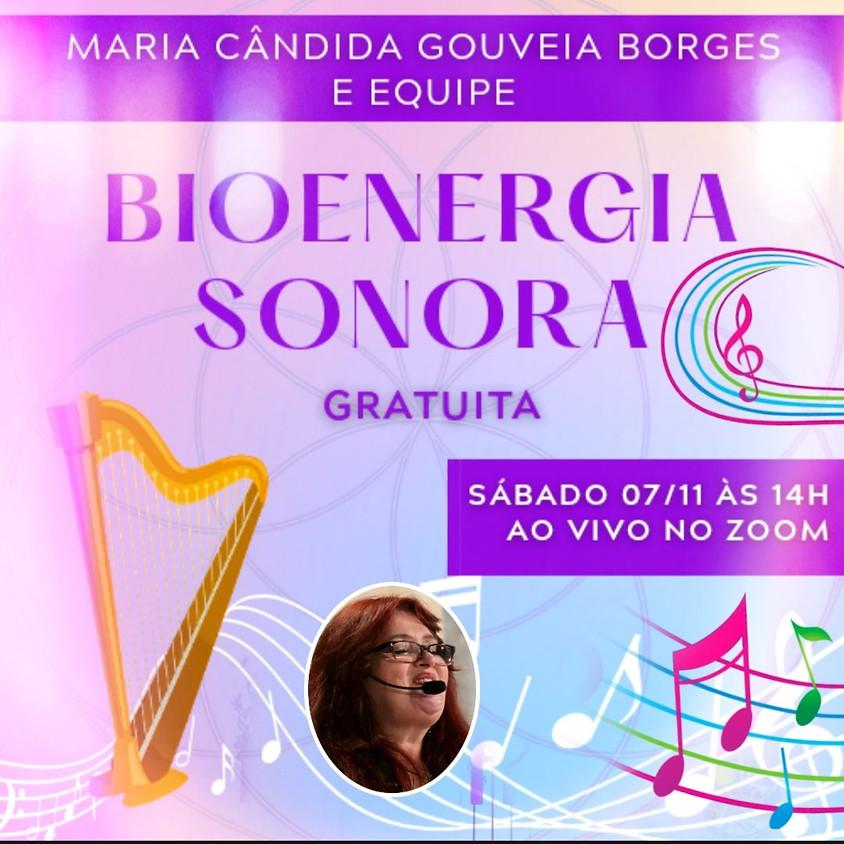 Bioenergia Sonora com Maria Cândida Gouveia Borges - Gratuita