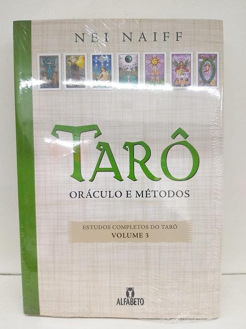 Tarô — Oráculo e Métodos — Nei Naiff