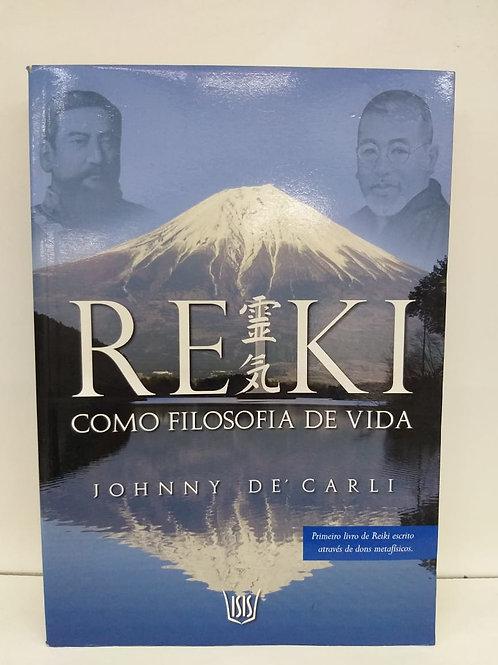 Reiki Como Filosofia de vida Johnny De' Carli