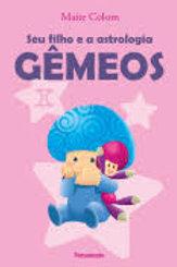 GÊMEOS - Seu Filho e a Astrologia