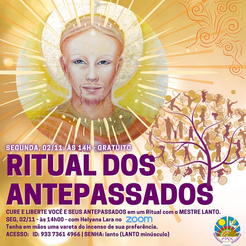 Ritual aos Antepassados nas Bênçãos de Mestre Lanto com Helyana Lara - Especial de Finados