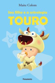 TOURO - Seu Filho e a Astrologia