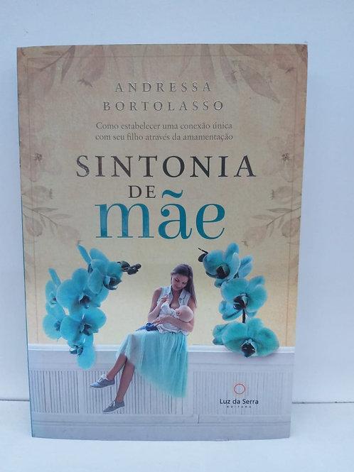 Sintonia de Mãe — Andressa Bortolasso