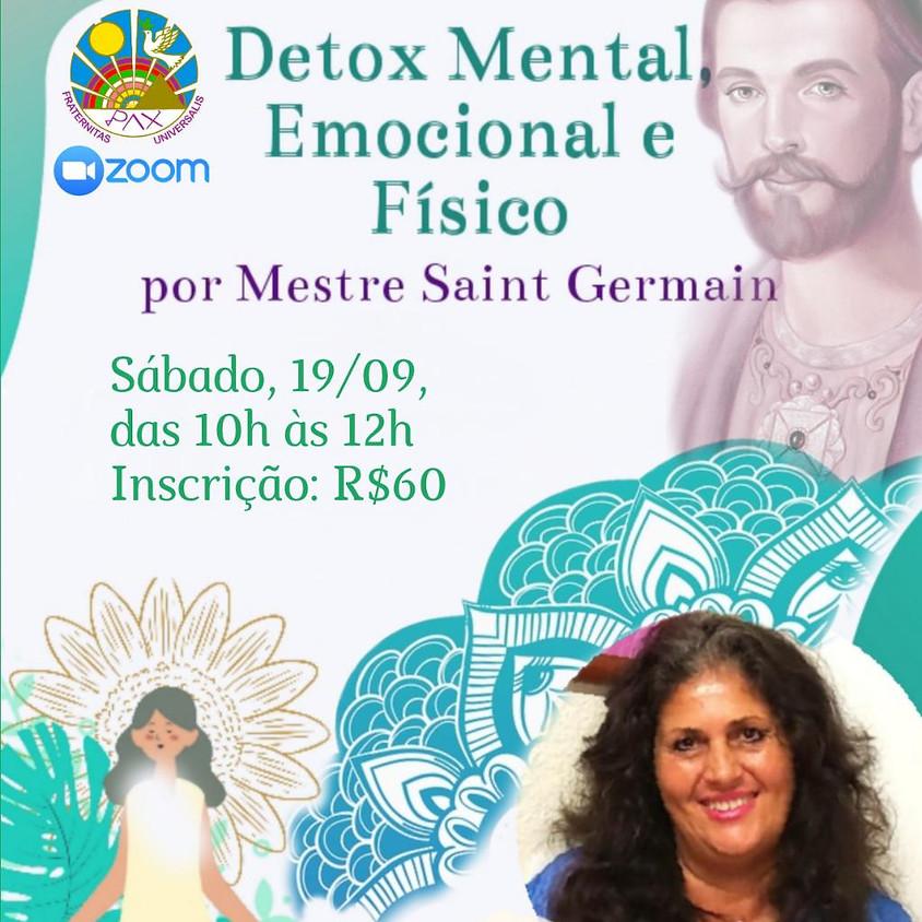 Detox Mental, Emocional e Físico por Saint Germain - Carmen Balhestero
