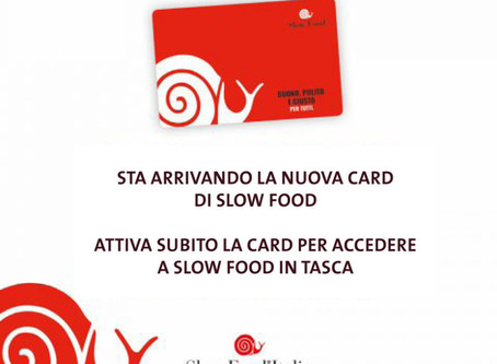 Nuova Card Slow Food e Slow Food in tasca