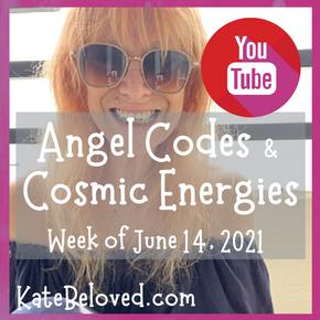 Angel Codes Week of June 14,  2021