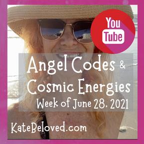 Angel Codes Week of June 28,  2021