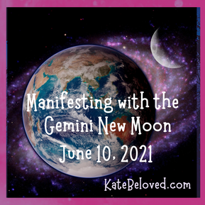 Manifesting with the Gemini New Moon June 10, 2021