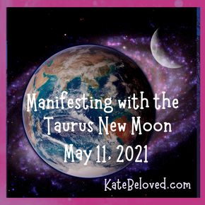 Manifesting with the Taurus New Moon