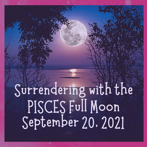 Surrendering with the Pisces Full Moon