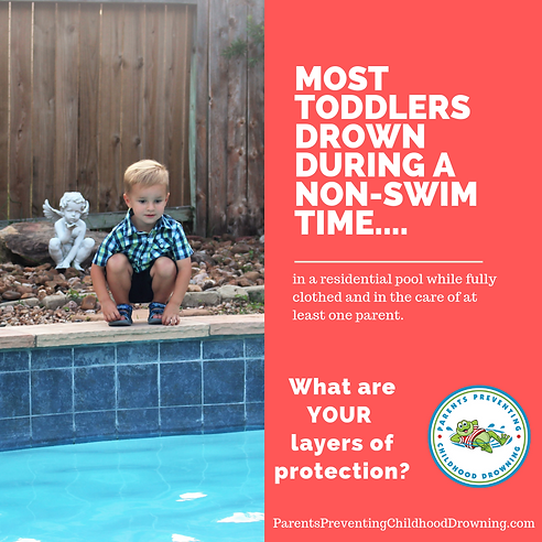 Most Toddlers drown during a non-swim ti