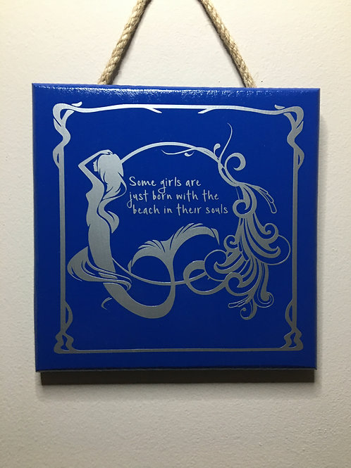 Mermaid Wall Hanging - Some Girls are Born..