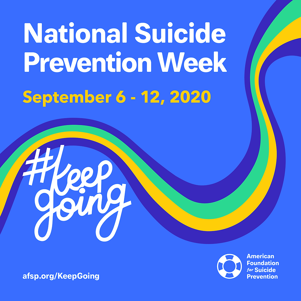 #keepgoing campaign for American Foundation for Suicide Prevention 2020
