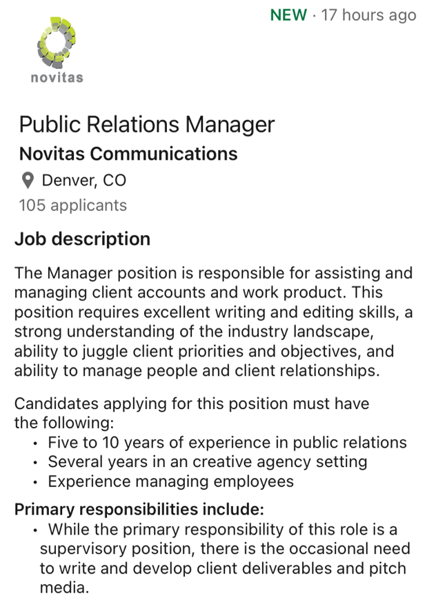 A Public Relations Manager position at Novitas Communications for which I am completely unqualified.