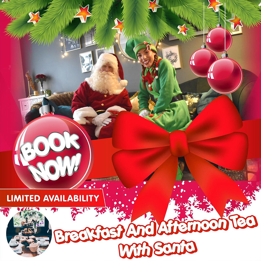 Breakfast & Afternoon Tea with Father Christmas 21st Dec 2020