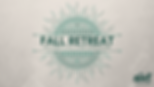 Copy of FALL RETREAT.png