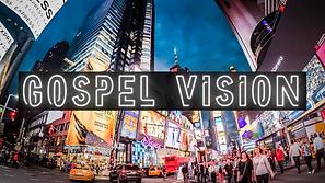 Gospel Vision.png