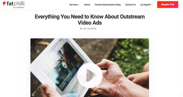 FatChilli Content Monetization Blog - Outstream Video Ads