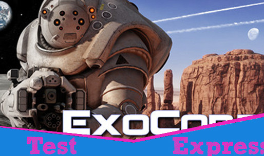 [Test Express][Early Access][Steam] ExoCorps