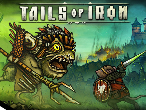 [Test'1D][Steam] Tails of Iron
