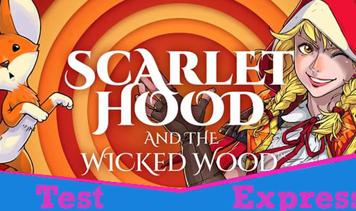 [Test Express][Steam] Scarlet Hood and the Wicked Wood