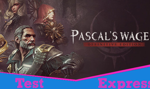[Test Express][Steam] Pascal's Wager: Definitive Edition