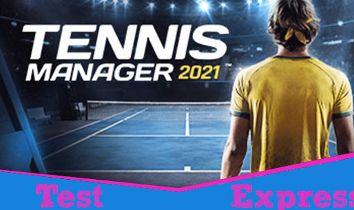 [Test Express][Steam][Early Access] Tennis Manager 2021